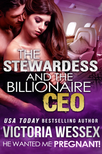 "Cover of ""The Stewardess and the Billionaire CEO"" by Victoria Wessex"