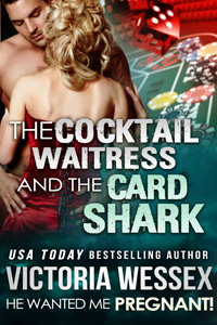 "Cover of ""The Cocktail Wairess and the Card Shark (He Wanted Me Pregnant!)"" by Victoria Wessex"