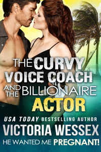 200x300 The Curvy Voice Coach and the Billionaire Actor - He Wanted Me Pregnant by Victoria Wessex Cover